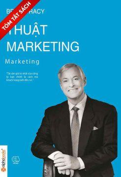 [Tóm tắt sách] Thuật marketing