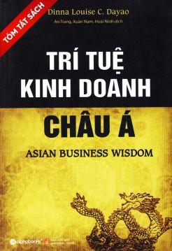 [Tóm tắt sách] Trí tuệ kinh doanh châu Á