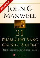 [Tóm tắt sách] 21 phẩm chất vàng của nhà lãnh đạo