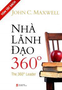 [Tóm tắt sách] Nhà lãnh đạo 360 độ