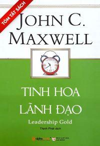 [Tóm tắt sách] - Tinh hoa lãnh đạo