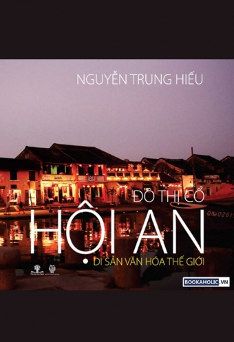 Do thi co Hoi An - Di san van hoa the gioi
