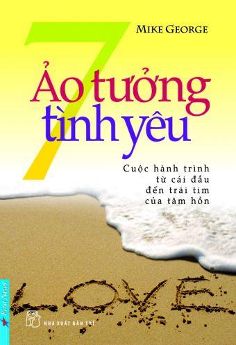 7 ao tuong tinh yeu