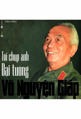 Toi chup anh dai tuong Vo Nguyen Giap