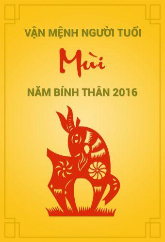 Van menh nguoi tuoi Mui nam Binh Than 2016
