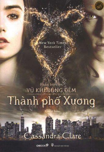 Series Vu khi bong dem - Phan 1: Thanh pho xuong