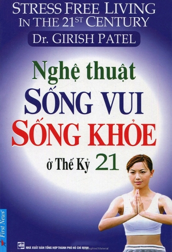 Nghe thuat song vui song khoe o the ky 21