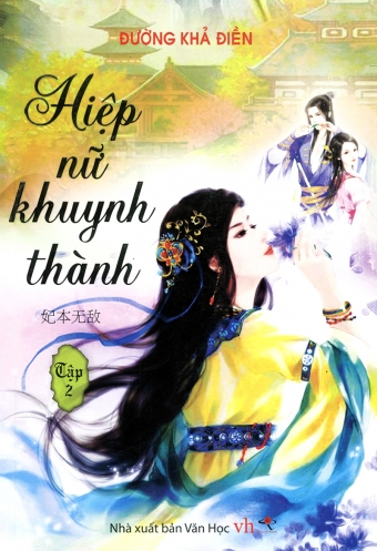 Hiep nu khuynh thanh - Tap 2