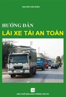Hướng dẫn lái xe tải an toàn