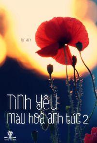 Tình yêu màu hoa anh túc 2