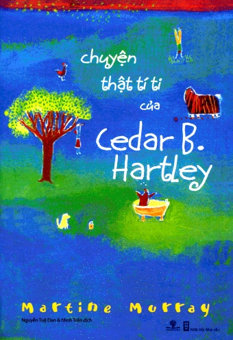 Chuyen that ti ti cua Cedar B_Hartley