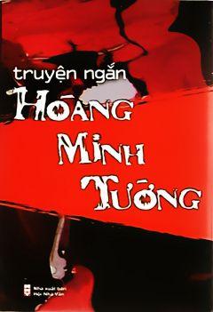 Truyện ngắn Hoàng Minh Tường