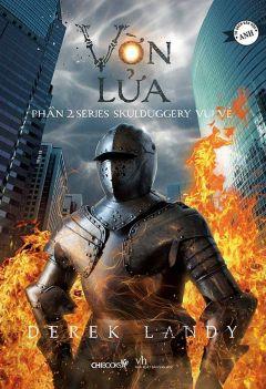 Series Skulduggery vui vẻ - Phần 2: Vờn lửa