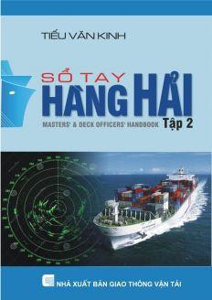 Sổ tay hàng hải - Tập 2 - Phần 1