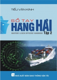 Sổ tay hàng hải - Tập 2 - Phần 2