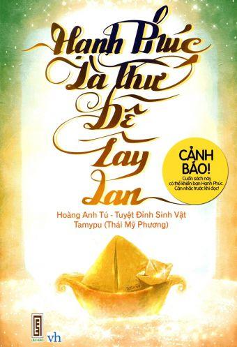 Hanh phuc la thu de lay lan
