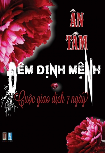 Dem dinh menh - Tap 1 - Cuoc giao dich 7 ngay