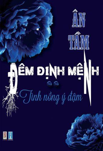Dem dinh menh - Tap 2 - Tinh nong y dam