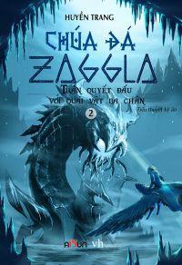 Chúa đá Zaggla (Tập 2): Trận quyết đấu với quái vật ba chân