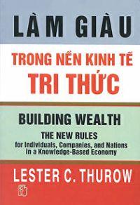 Làm giàu trong nền kinh tế tri thức