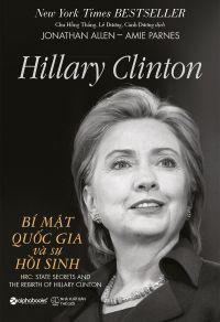 Hillary Clinton: Bí mật quốc gia và sự hồi sinh