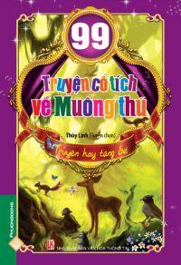 99 truyện cổ tích về muông thú