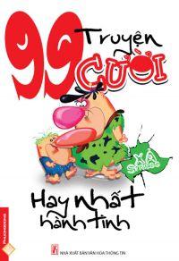 99 truyện cười xả stress - Hay nhất hành tinh