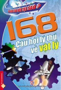 168 câu hỏi lý thú về vật lý