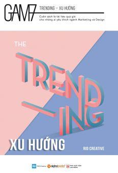 Gam7: The trending - Xu hướng