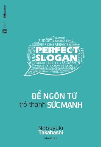Perfect slogan - De ngon tu tro thanh suc manh