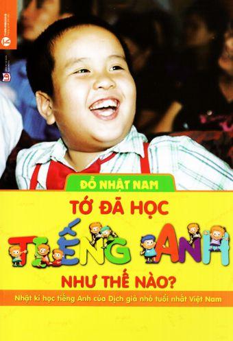 To da hoc tieng Anh nhu the nao?
