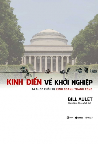 Kinh dien ve khoi nghiep - 24 Buoc khoi su kinh doanh thanh cong