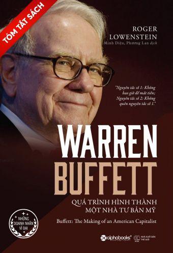 [Tom tat sach] - Warren Buffett - Qua trinh hinh thanh mot nha tu ban My