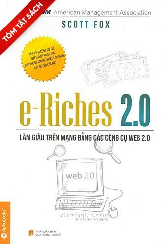 [Tom tat sach] e-Riches 2_0 - Lam giau tren mang bang cac cong cu Web 2_0