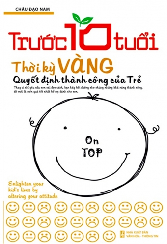 Truoc 10 tuoi - Thoi ky vang quyet dinh thanh cong cua tre