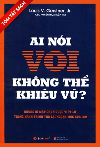 [Tom tat sach] - Ai noi voi khong the khieu vu?