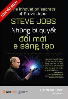 [Tóm tắt sách] - Steve Jobs - Những bí quyết đổi mới và sáng tạo