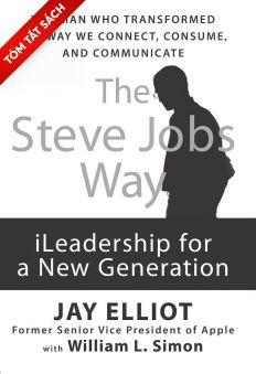 [Tóm tắt sách] -  Con đường Steve Jobs: Lãnh đạo cách tân cho thế hệ mới
