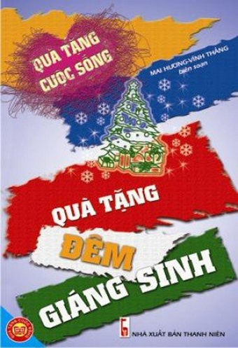 Qua tang cuoc song - Qua tang dem Giang Sinh