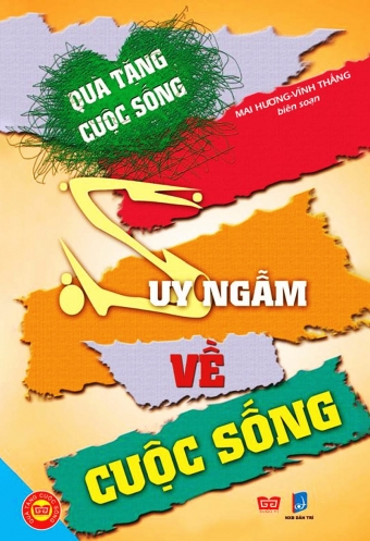 Qua tang cuoc song - Suy ngam ve cuoc song
