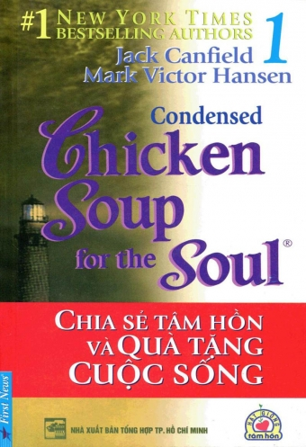 Chicken soup for the soul 1 - Chia se tam hon va qua tang cuoc song