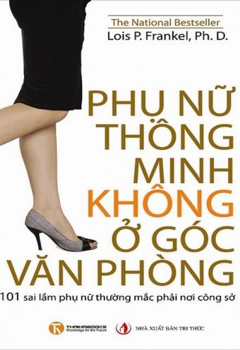 Phu nu thong minh khong o goc van phong