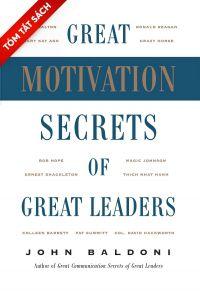 [Tóm tắt sách] - Nghệ thuật truyền cảm hứng - Bí quyết của những nhà lãnh đạo hàng đầu