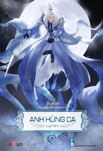 Anh hung ca (Tap 1)