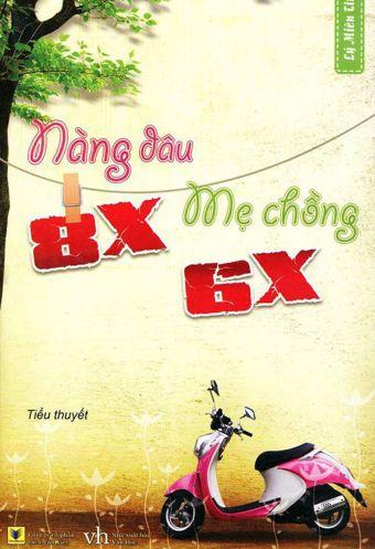 Nang dau 8X, me chong 6X