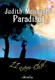 Paradise 1 - 11 năm chờ