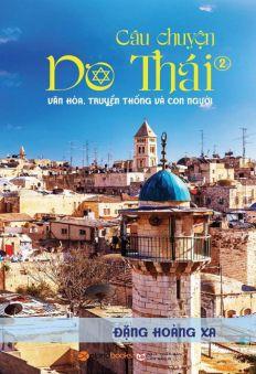 Câu chuyện Do thái 2 - Văn hóa, truyền thống và con người