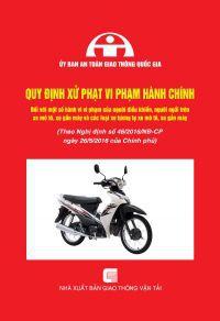 Quy định xử phạt vi phạm hành chính đối với một số hành vi vi phạm của người điều khiển, người ngồi trên xe mô tô, xe gắn máy và các loại xe tương tự xe mô tô, xe gắn máy