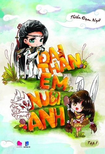 Dai than em nuoi anh (Tap 1)