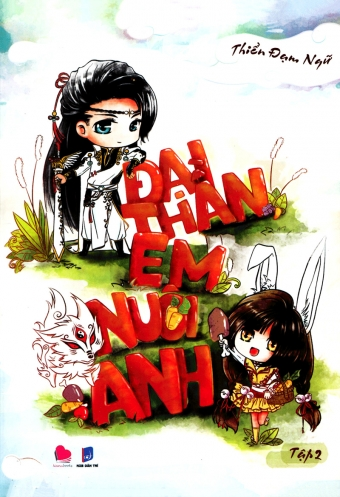 Dai than em nuoi anh (Tap 2)